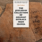 The Jeselsohn Collection Of Aramaic Ostraca From Idumea
