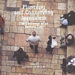 Planning And Conserving Jerusalem
