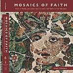 Mosaics Of Faith
